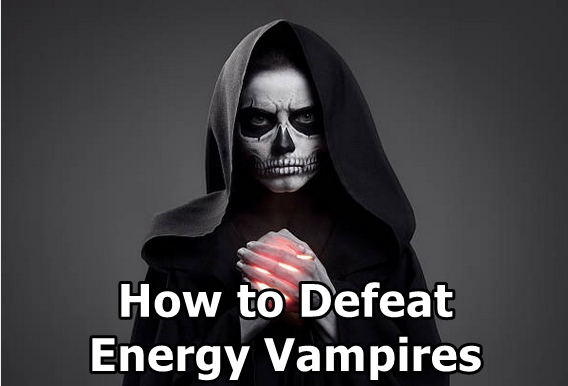 How to defeat, shield, and protect against energy vampires.